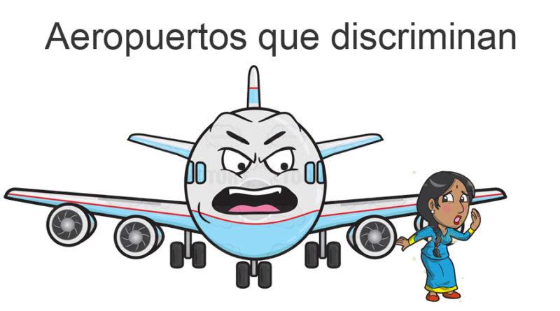 Aeropuertos que discriminan